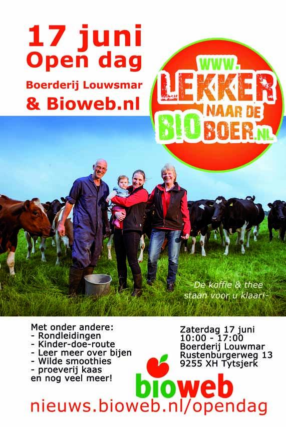 17 juni open dag bij diverse biologische boerderijen. Onder andere Gouden Boaiem en Boerderij Louwsmar